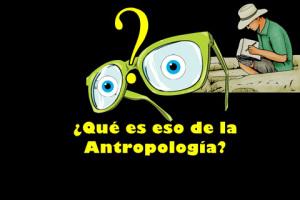 eres antropologo